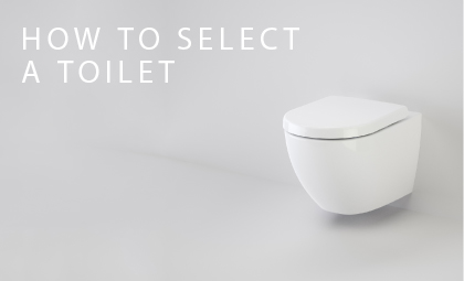 How To Select A Toilet Suite for your Bathroom by Caroma